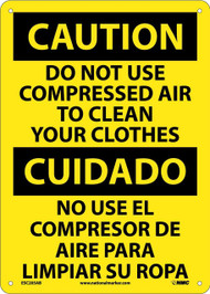CAUTION DO NOT USE COMPRESSED AIR SIGN - BILINGUAL