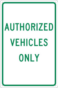 AUTHORIZED VEHICLES ONLY SIGN