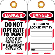 DANGER DO NOT OPERATE EQUIPMENT LOCK-OUT TAG