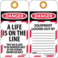 DANGER A LIFE IS ON THE LINE TAG