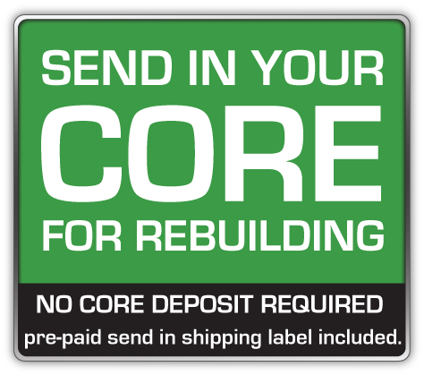 You can send your Core for us to Remanufacutre we can Rebuild your Struts with a 1-2 day Turn Around once we receive it. Once you place your order we will contact you to arrange the rebuilding of your part. (NO CORE DEPOSIT REQUIRED prepaid send in shipping label included Continental USA Only.)