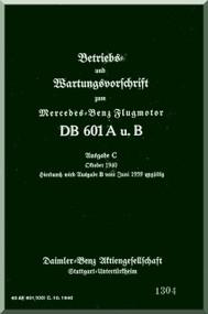 Daimler Benz DB 601 A , B Aircraft   Engine Handbook   Manual , (German Language )