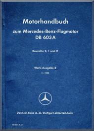 Daimler Benz DB 603 A Aircraft   Engine Handbook   Manual , (German Language )