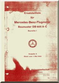 Daimler Benz DB 605 A-C  Aircraft   Engine Illustrated Parts Catalog   Manual (  Ersatzteilliste ), (German Language )