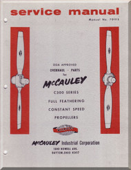 McCauley C300 Series Full Feathering Constant Speed  Propellers  Aircraft   Manual, - Repair - Overhaul - Parts  ( English Language )