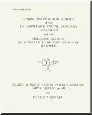 De Havilland  Gipsy Queen 30 Aircraft Engine & Installation Pocket Manual  ( English Language )