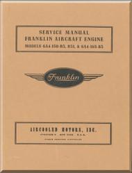 Franklin 6A4-150-B3A , B31 & 6A4-165-B3 Aircraft Engine  Service Instruction   Manual  ( English Language )