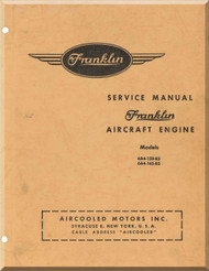 Franklin 6A4-150-B3A ,  6A4-165-B3 Aircraft Engine  Service Instruction   Manual  ( English Language )