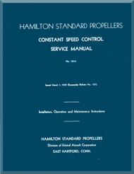 Hamilton Standard Constant Speed Aircraft Propeller Service Manual - 121A
