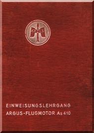 ARGUS As 410 A-1 Einweisungslehrgang Motor Aircraft Engine Traing Manual( German Language )