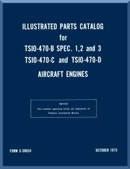 Continental  TSIO-470 B, C, D  Aircraft Engine Illustrated Parts Breakdown Manual  ( English Language ) Form No.  X-30034