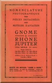 Rhone Gnome Jupiter Series VI  Nomenclature - Illustrated Parts Catalog ( French Language )