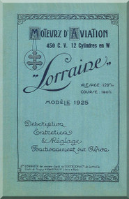 Lorraine 450 HP 12 Cylinder Technical Description Manual  ( French Language )