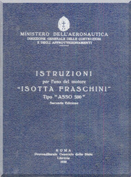 "Isotta Fraschini "" Asso 500 "" Aircraft Engine Technical  Manual,    ( Italian Language )"