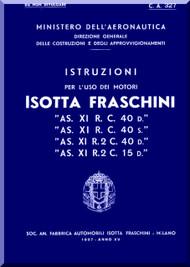 Isotta Fraschini Asso XI R.C. 40  Aircraft Engine Technical  Manual,    ( Italian Language )