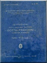 Isotta Fraschini  Aviazione P IX Aircraft Engine Technical  Manual,    ( Italian Language )