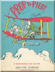 Hamilton Standard  Aircraft Propeller Prop to Pilot Manual