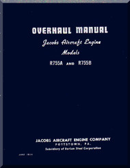 Jacobs R-755 A, B  Aircraft Engine Overhaul Manual  ( English Language )