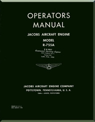 Jacobs R-755 A Aircraft Engine Operators Manual - 1944