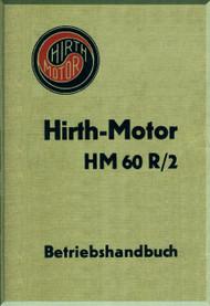 Hirth Motor HM 60 R/2  Aircraft Engine Handbook  Manual  ( German Language )  Betriebshandbuck