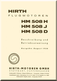 Hirth Motor HM 6508 H J D  Aircraft Engine Technical  Manual  ( German Language ) Berschreibung und Betriebsanweisung , 1938