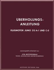 Junkers Flugzeug- und Motorenwerke A.G. Jumo  213 A-1   Aircraft  Engine Overhaul Handbook Manual  ( German Language ) Überholungsanleitung,