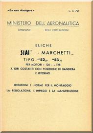 Savoia Marchetti 52 53  Aircraft Propeller Maintenance Manual - Elica -