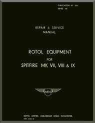 Rotol  Aircraft Propellers  N.ro 504  Equipment Repair & Service  Manual,  for Spitfire Mk VII , VIII , IX l 1941