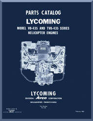 Lycoming VO-4350 Series   and TVO-435 Helicopter Engine  Parts Manual  ( English Language ) , 1963