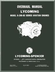 Lycoming O-290-D2 Aircraft Engine  Overhaul Manual  ( English Language ) ,