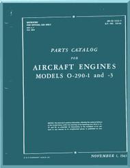 Lycoming O-290-1, -3 Aircraft Engine Part Catalog Manual  ( English Language ) ,  T.O. 02-15CA-4 , 1943