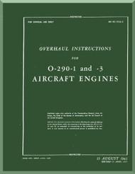 Lycoming O-290-1, -3 Aircraft Engine Overhaul Instruction  Manual  ( English Language ) ,  T.O. 02-15CA-3 , 1943