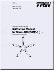 Hartzell Aircraft Propeller Instruction Manual  for HC-B5MP-3()   - 132A