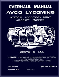 Lycoming  Integral Accessory  Drive  Aircraft Engine Overhaul Manual  ( English Language ) , 1975