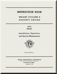 Wright R-1820 Cyclone 9 C9GC Aircraft Engine Maintenance Manual  ( English Language )