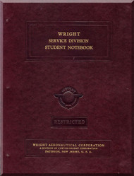 Wright Cyclone  Aircraft Engine Service Division Student Notebook Manual  ( English Language )