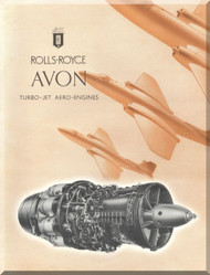 "Rolls Royce "" Avon ""  Aircraft Engine Technical Brochure Manual - 1951  ( English Language )"