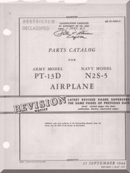 Stearman Parts Catalog  for Army Model  P-13D Navy N2S-5  Airplane  Manual   T.O. 01-70AC-4,  1944