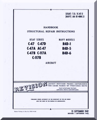 Douglas  C-47 , A, B, Ac-47 , C-117 A, B R4D-1 , -5,-6,-7 and Dakota I. III.  IV  Aircraft Structural Repair  Manual  AN. 01-40NC-3, 1942