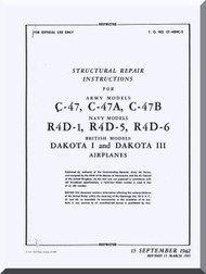 Douglas  C-47 , A, B, R4D-1 , -5,-6and Dakota I. III.  IV  Aircraft Structural Repair  Manual  AN. 01-40NC-3, 1941