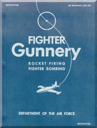 Aircraft  Fighter Gunnery  Manual Rocket Firing Fighter Bombing - AF 335-25