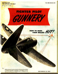 1943 AAF P-47, P-51 FIGHTER PILOT GUNNERY FLIGHT MANUAL  AAF  WW II