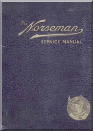 Nooduyn Norseman MK IV Aircraft  Service Instruction Manual eport A3 / 465, 1940
