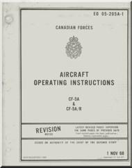 Canadair / Northrop CF-5 A CF-5 A/R   Aircraft Operating Manual EO 05-205A-1 , 1968