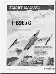 Northrop F-89 B C  Aircraft Flight Manual  A.N 1F-89B (C) -1 , 1958
