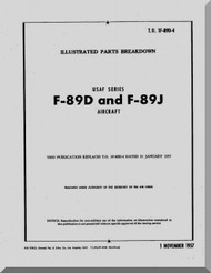 Northrop F-89 D J  Aircraft Illustrated Parts Breakdown Manual  A.N 1F-89D-4 , 1957