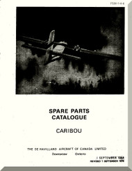 De Havilland DHC-4 Caribou Aircraft Spare Parts Catalogue  Manual -  PSM 1-4-4 -1959