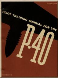 Curtiss P-40 Aircraft  Pilot Training Manual