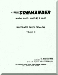 Aero Commander 680 FL, FL(P) T  Aircraft Illustrated Parts Catalog Manual , 1966