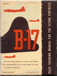 Boeing B-17 Aircraft  Pilot Training Manual - AAF  50-13
